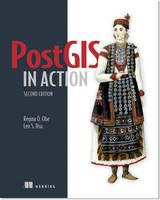 PostGIS in Action by Regina O. Obe, Leo Hsu