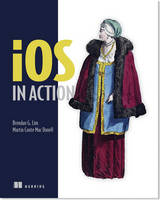iOS in Action by Brendan Lim, Martin Conte Mac Donnell