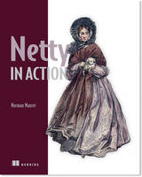 Netty in Action by Norman Maurer