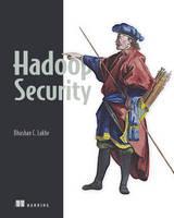 Hadoop Security by Bhushan C. Lakhe