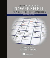 Learn Windows PowerShell in a Month of Lunches by Donald W. Jones, Jeffrey D. Hicks