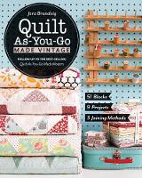 Quilt As-You-Go Made Vintage 51 Blocks, 9 Projects, 3 Joining Methods by Jera Brandvig