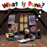 What is Punk? by Eric Morse