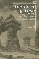 The River of Time Time-Space, History, and Language in Avant-Garde, Modernist, and Contemporary Russian and Anglo-American Poetry by Ian Probstein
