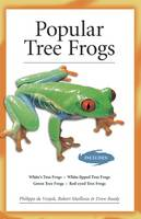 Popular Tree Frogs (Advanced Vivarium Systems) by Philippe De Vosjoli, Robert Mailloux, Drew Ready