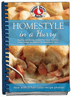 Homestyle in a Hurry Updated with More Than 20 Mouth-Watering Photos! by Gooseberry Patch