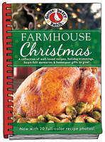 Farmhouse Christmas Cookbook Updated with more than 20 mouth-watering photos! by Gooseberry Patch