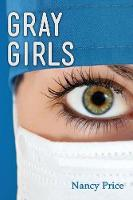 Gray Girls by Nancy Price