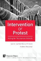 Intervention or Protest Acting for Nonhuman Animals by Andrew Woodhall