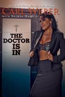 The Doctor is in by Carl Weber, Brenda Hampton