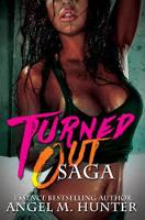 Turned Out Saga by Angela Hunter