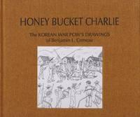 Honey Bucket Charlie by Lewis H. Carlson