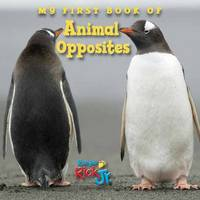 My First Book Of Animal Opposites (National Wildlife Federation) by National Wildlife Federation