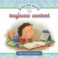 Dieu Me Parle Sois Toujours Content by Agnes De Bezenac