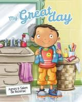 My Great Day A Day That Rhymes by Agnes De Bezenac, Salem De Bezenac
