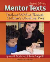 Mentor Texts Teaching Writing Through Children's Literature, K-6 by Lynne R. Dorfman, Rose Cappelli, Linda Hoyt