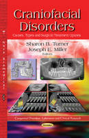 Craniofacial Disorders Causes, Types and Surgical/Treatment Options by Sharon B. Turner