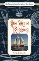 The Art of Rigging (Dover Maritime) by George Biddlecombe