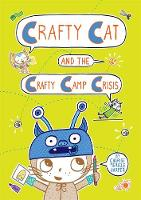 Crafty Cat and the Crafty Camp Crisis by Charise Mericle Harper