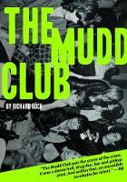 The Mudd Club by Richard Boch