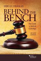 Behind the Bench The Guide to Judicial Clerkships by Debra Strauss