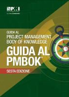 A Guide to the Project Management Body of Knowledge (PMBOK Guide) - Italian by Project Management Institute