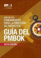 A Guide to the Project Management Body of Knowledge (PMBOK Guide) - Spanish by Project Management Institute