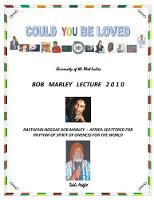 Could You Be Loved - Rastafari-Reggae Bob Marley Africa Scattered for Rhythm of Spirit of Oneness for the World by Tekla Mekfet