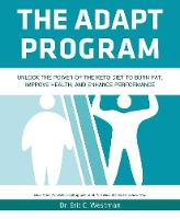 The Adapt Program How to Adapt into a Fat Burning Machine by Eric Westman