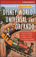 Frommer's EasyGuide to Disney World, Universal and Orlando 2017 by Jason Cochran