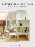 Portfolio Design for Interiors by Harold (George Mason University, USA) Linton, William E. (New York School of Interior Design, USA) Engel