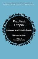 Practical Utopia Strategies for a Desirable Society by Noam Chomsky
