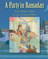 A Party in Ramadan by MD, Asma Mobin-Uddin
