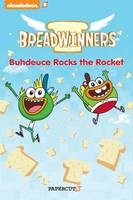 Breadwinners #2: 'Buhdeuce Rocks the Rocket' by Stefan Petrucha, Allison Strejlau