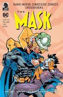 Dark Horse Comics/dc Comics: The Mask by John Arcudi, Henry Gilroy