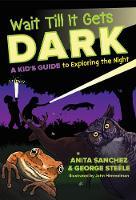 Wait Till It Gets Dark by Anita Sanchez, George Steele