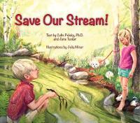 Save Our Stream by Colin Polsky, Jane, PhD Tucker