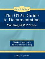 OTA's Guide to Documentation Writing SOAP Notes by Marie Morreale, Sherry Borcherding