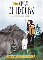 Great Outdoors A Nature Bucket List Journal by Lisa T. E. Sonne, Dick Vincent