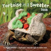 Tortoise in a Sweater 2018 16-Month Calendar September 2017 through December 2018 by Katie Bradley