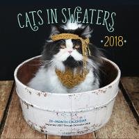 Cats in Sweaters Mini 2018 16 Month Calendar Includes September 2017 Through December 2018 by Editors of Rock Point