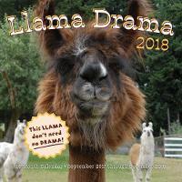 Llama Drama 2018 16 Month Calendar Includes September 2017 Through December 2018 by Pat Morgan