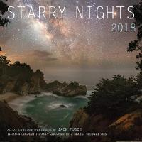 Starry Nights 2018 16 Month Calendar Includes September 2017 Through December 2018 by Jack Fusco