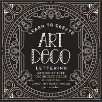 Learn to Create Art Deco Lettering by Shelly Kim