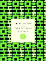 The Time Machine and The Invisible Man by H. G. Wells, Allen Grove