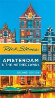 Rick Steves Amsterdam & the Netherlands, 2nd Edition by Rick Steves, Gene Openshaw