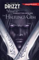 Dungeons & Dragons: The Legend of Drizzt The Halflings Gem by R. A. Salvatore, Andrew Dabb, Tim Seeley