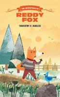The Adventures of Reddy Fox by Thornton W. Burgess
