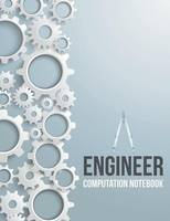Engineer Computation Notebook by Speedy Publishing LLC