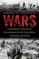 America's Needless Wars by David R. Contosta